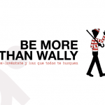 Be more than wally