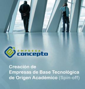 Creacion de Empresas de Base Tecnológica de Origen Academico