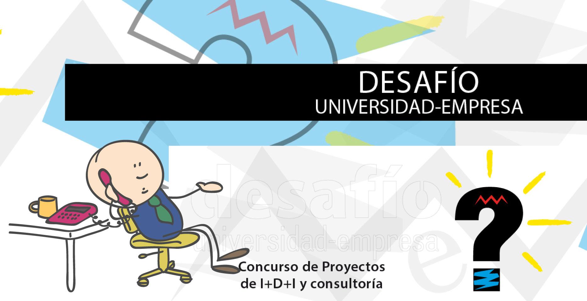 Concurso 'Desafío Universidad-Empresa 2018'